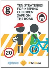 Blog - Ten Strategies for Keeping Children Safe on the Road