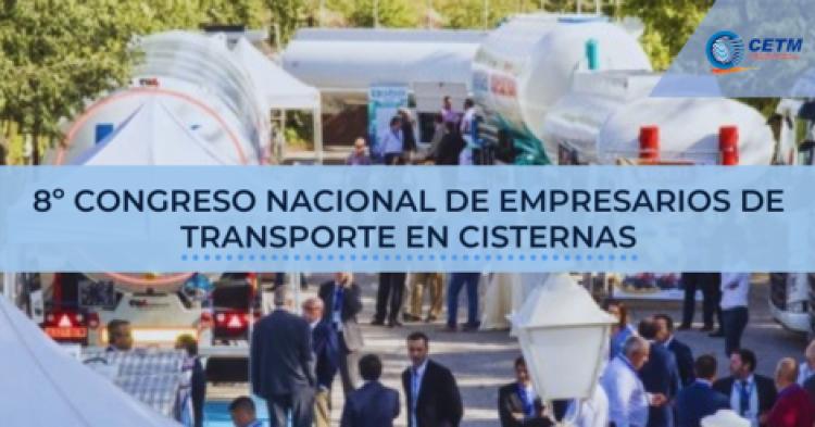 8º Congreso nacional de empresarios de transporte en cisternas - España