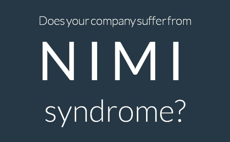 Does your company suffer from NIMI syndrome?